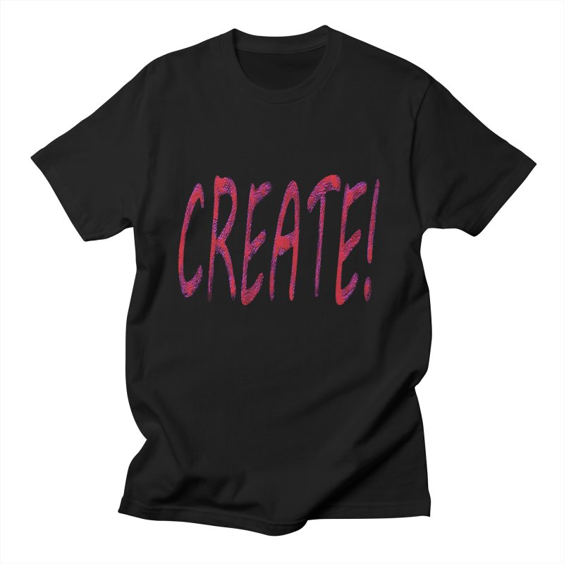 newcreate Women's Regular Unisex T-Shirt by Welcome to Weirdsville