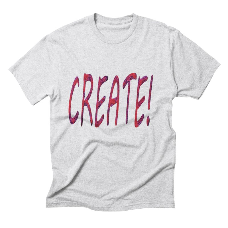 newcreate Men's Triblend T-Shirt by Welcome to Weirdsville