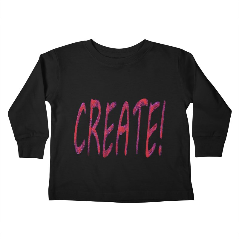 newcreate Kids Toddler Longsleeve T-Shirt by Welcome to Weirdsville