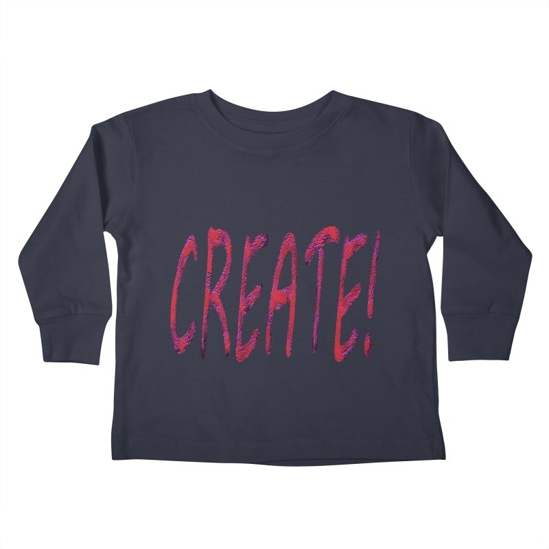 newcreate Kids Toddler Longsleeve T-Shirt by Welcome to Weirdsville