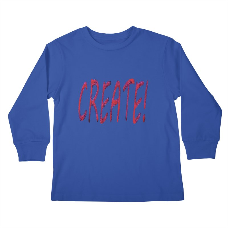 newcreate Kids Longsleeve T-Shirt by Welcome to Weirdsville