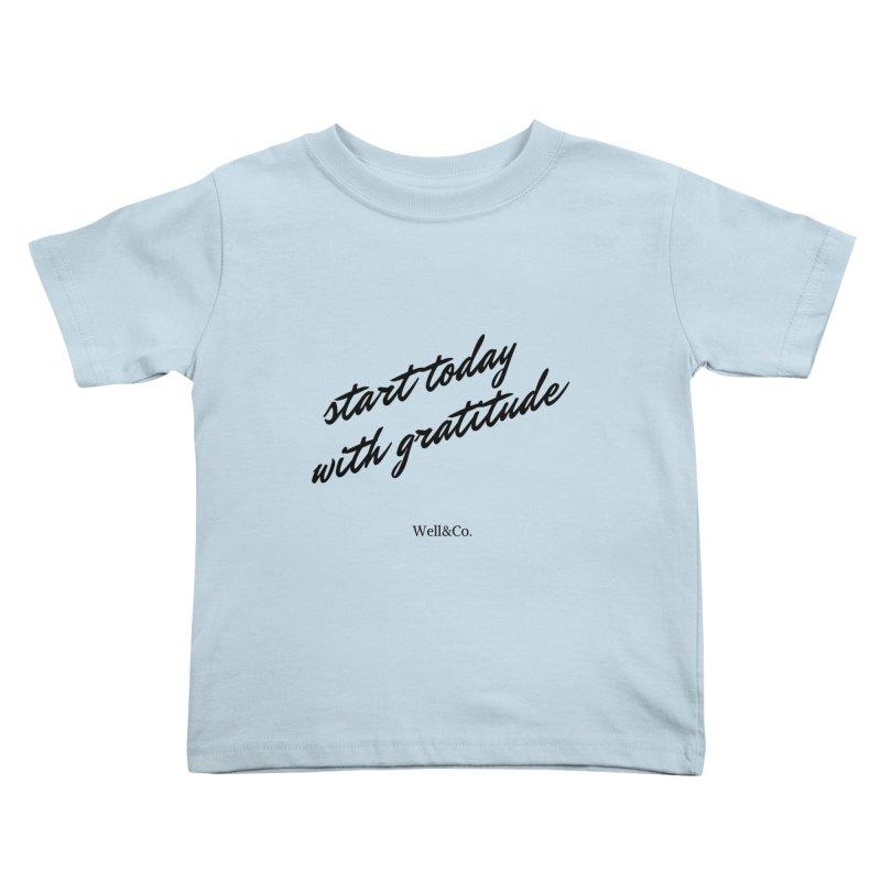 Gratitude Gear Kids Toddler T-Shirt by Shop Well&Co.