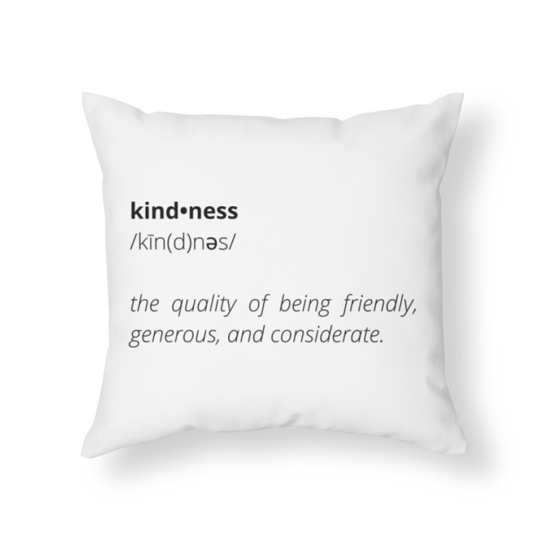 Kindness Collection Home Throw Pillow by Shop Well&Co.