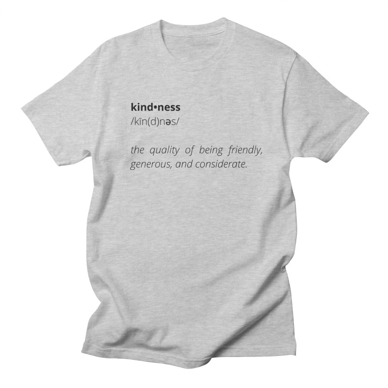 Kindness Collection Men's T-Shirt by Shop Well&Co.