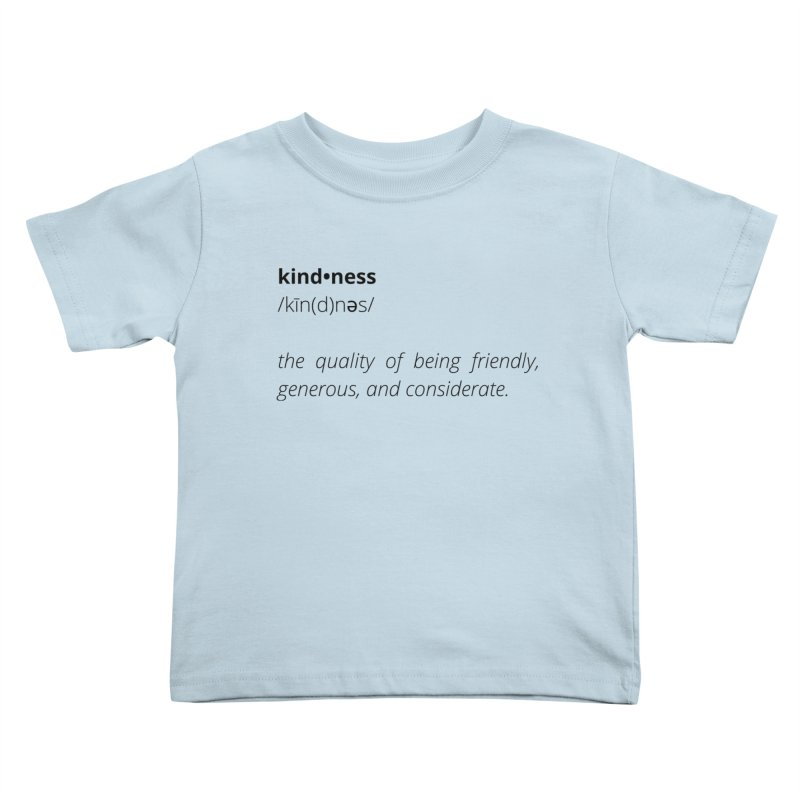 Kindness Collection Kids Toddler T-Shirt by Shop Well&Co.