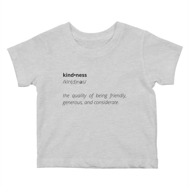 Kindness Collection Kids Baby T-Shirt by Shop Well&Co.