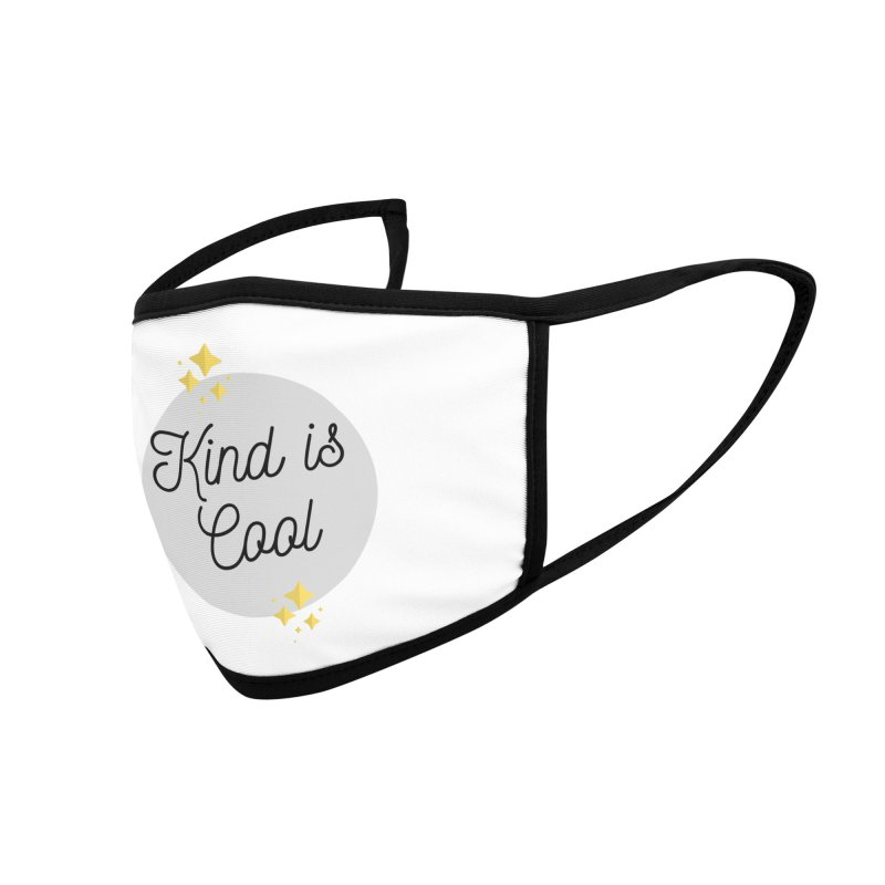 Kind is Cool Accessories Face Mask by Shop Well&Co.