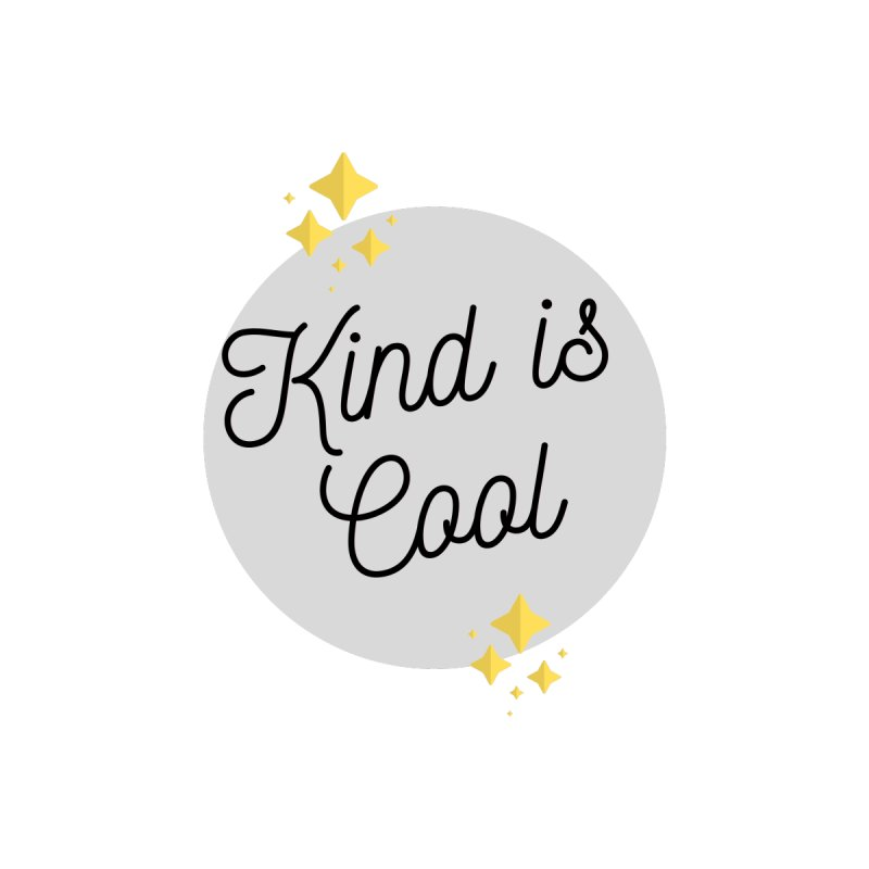 Kind is Cool by Shop Well&Co.