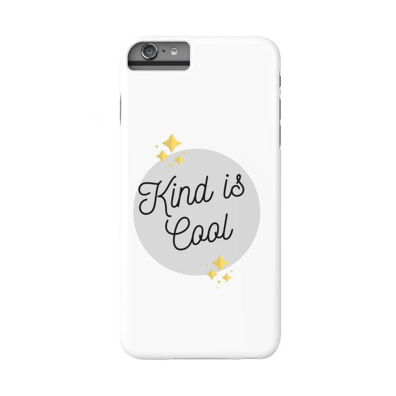 Kind is Cool Accessories Phone Case by Shop Well&Co.