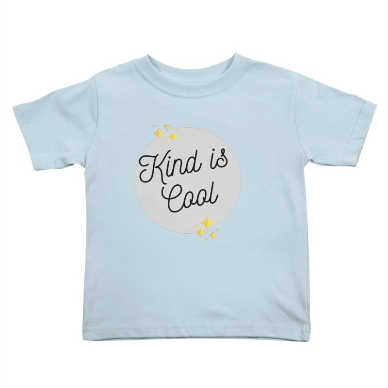 Kind is Cool Kids Toddler T-Shirt by Shop Well&Co.