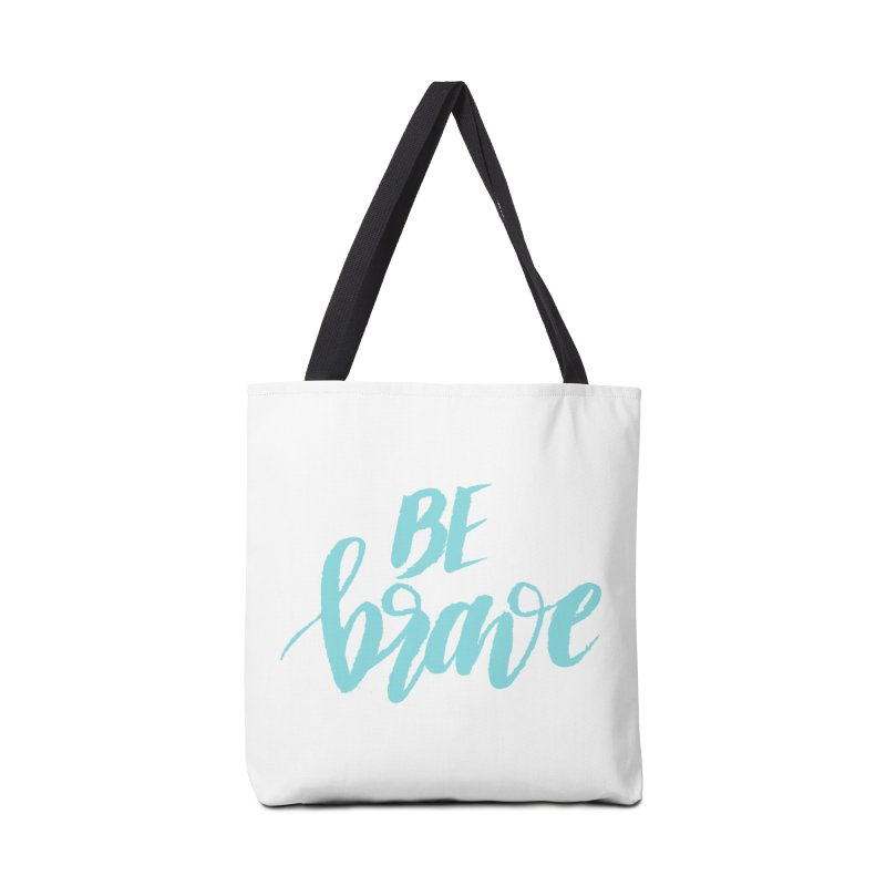 Be Brave in color Accessories Tote Bag Bag by wellchosenletters' Artist Shop