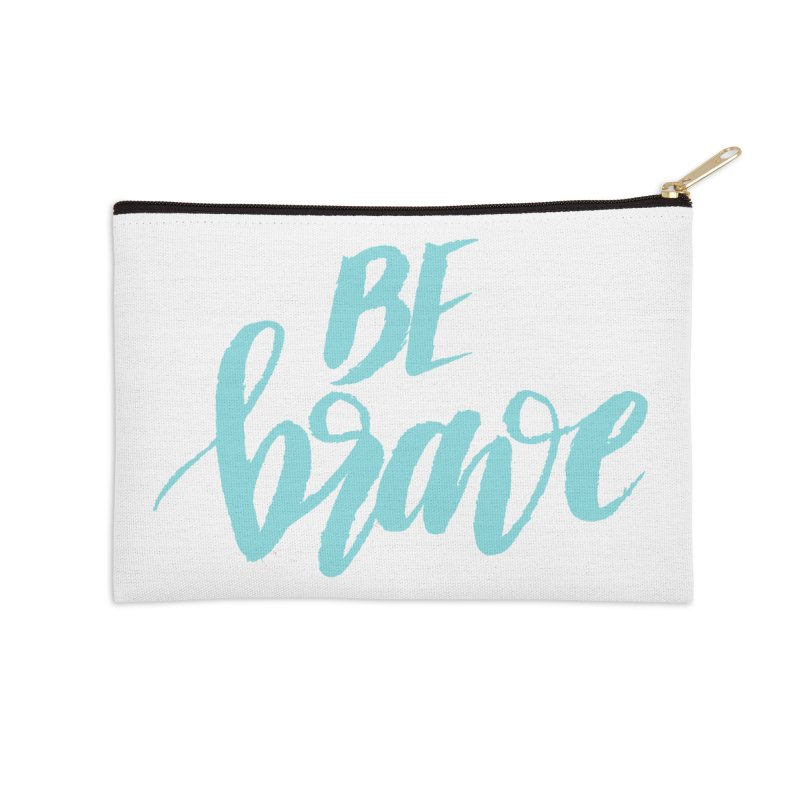 Be Brave in color Accessories Zip Pouch by wellchosenletters' Artist Shop