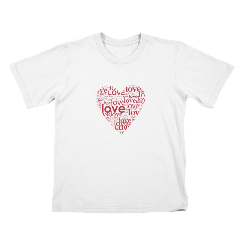 Love Kids T-Shirt by wellchosenletters' Artist Shop