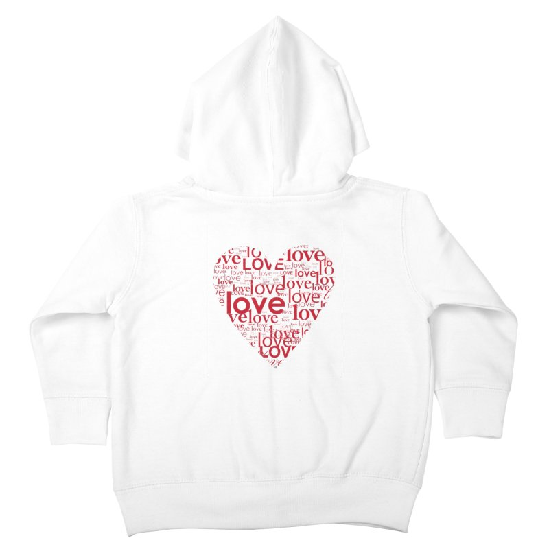 Love Kids Toddler Zip-Up Hoody by wellchosenletters' Artist Shop