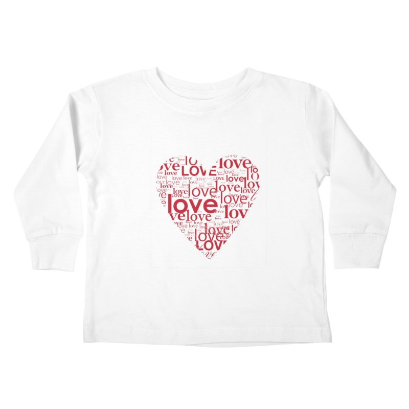 Love Kids Toddler Longsleeve T-Shirt by wellchosenletters' Artist Shop