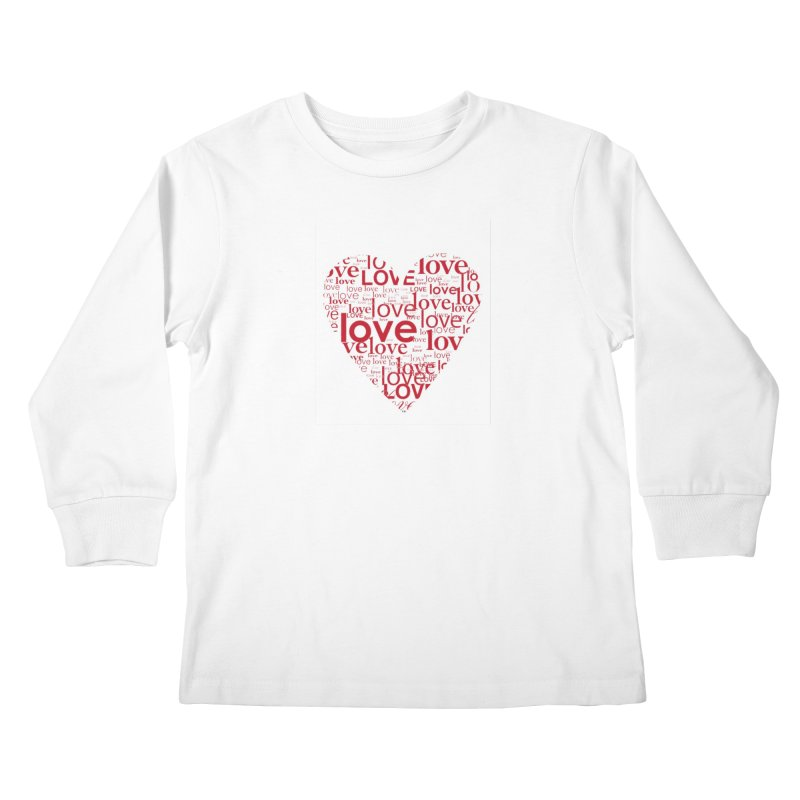 Love Kids Longsleeve T-Shirt by wellchosenletters' Artist Shop