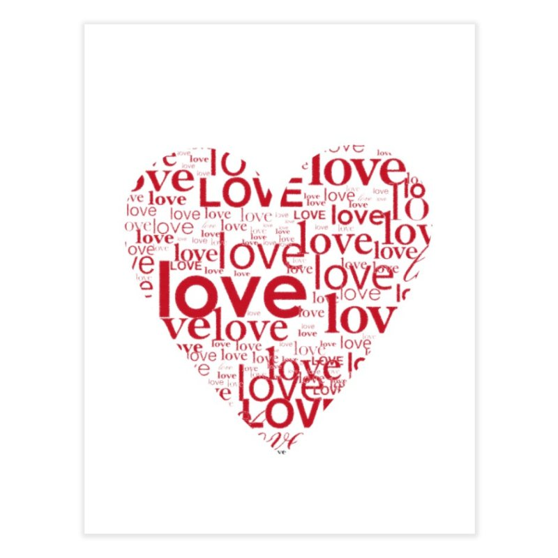 Love Home Fine Art Print by wellchosenletters' Artist Shop