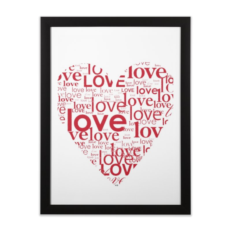 Love Home Framed Fine Art Print by wellchosenletters' Artist Shop