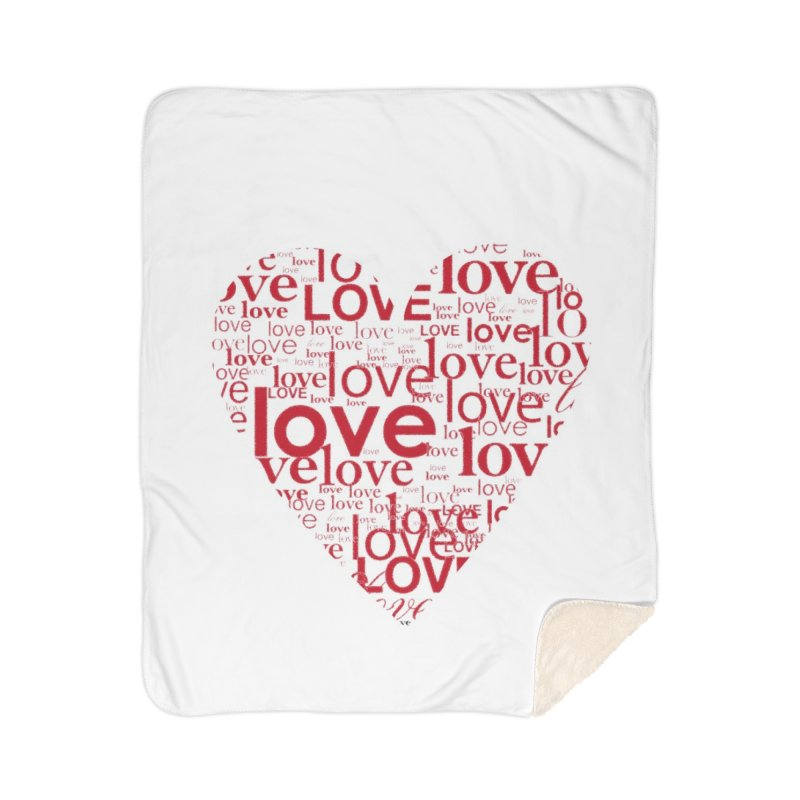 Love Home Sherpa Blanket Blanket by wellchosenletters' Artist Shop