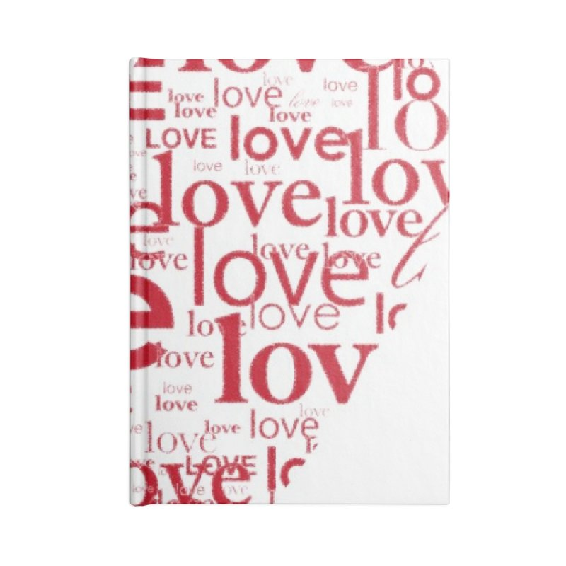 Love Accessories Blank Journal Notebook by wellchosenletters' Artist Shop