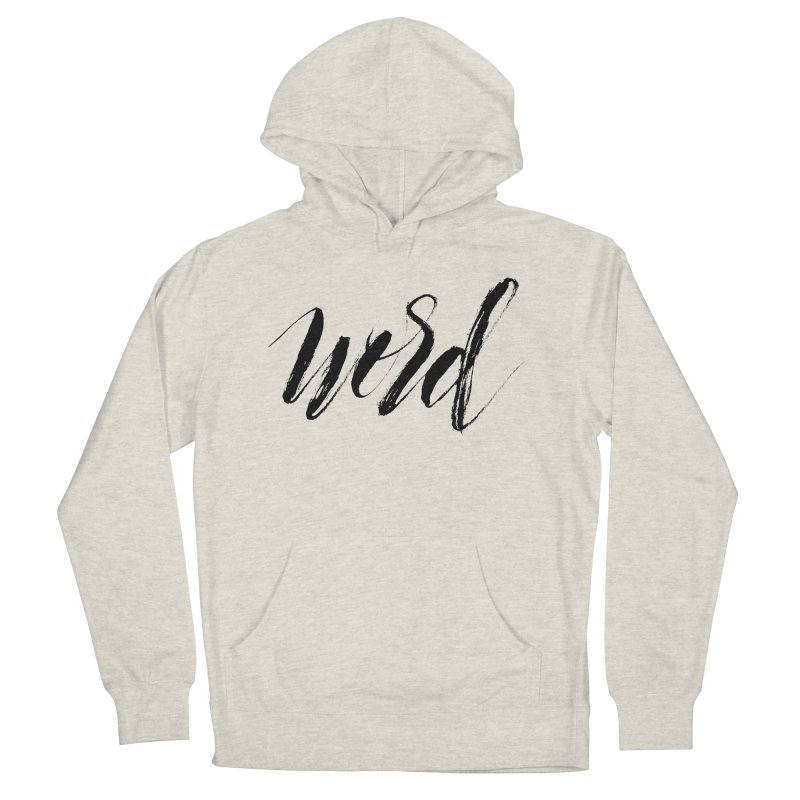 Word Women's Pullover Hoody by wellchosenletters' Artist Shop