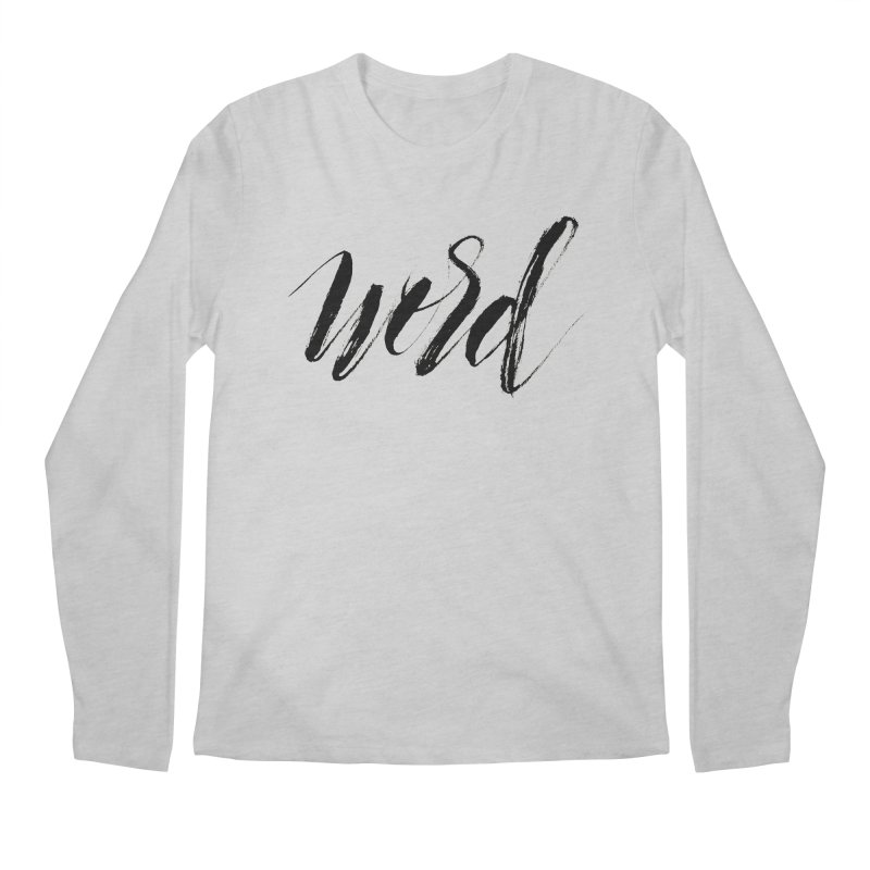 Word Men's Regular Longsleeve T-Shirt by wellchosenletters' Artist Shop