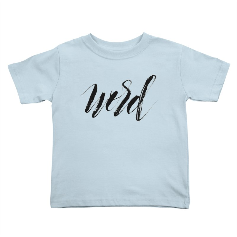 Word Kids Toddler T-Shirt by wellchosenletters' Artist Shop