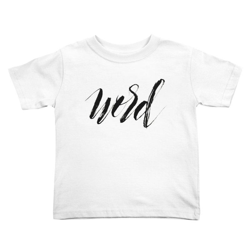 Word Kids Toddler T-Shirt by wellchosenletters' Artist Shop
