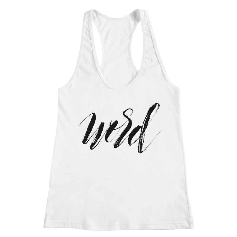 Word Women's Racerback Tank by wellchosenletters' Artist Shop