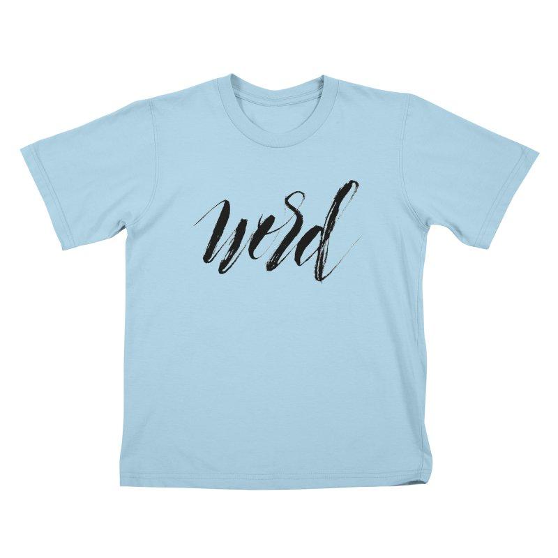 Word Kids T-Shirt by wellchosenletters' Artist Shop