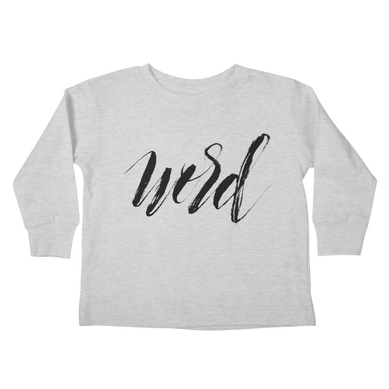 Word Kids Toddler Longsleeve T-Shirt by wellchosenletters' Artist Shop