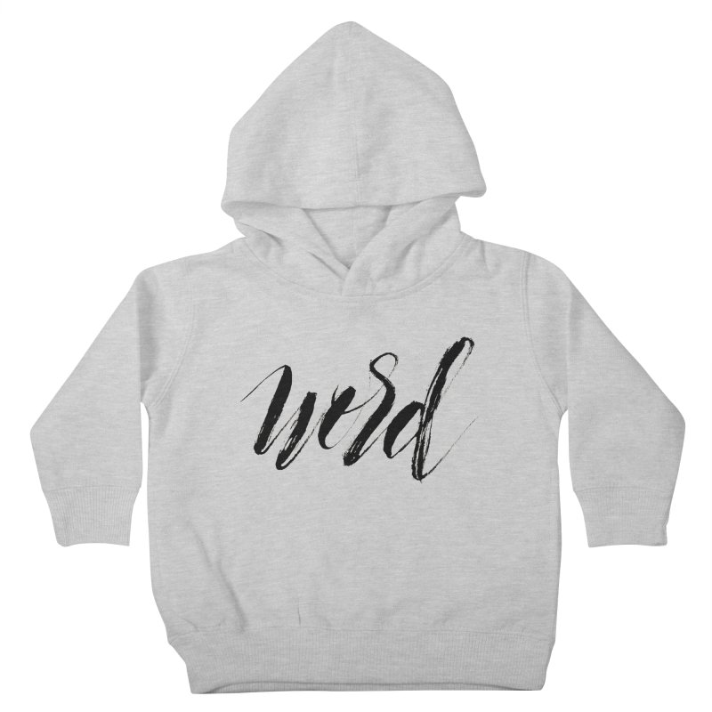 Word Kids Toddler Pullover Hoody by wellchosenletters' Artist Shop