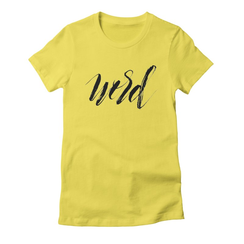 Word Women's T-Shirt by wellchosenletters' Artist Shop