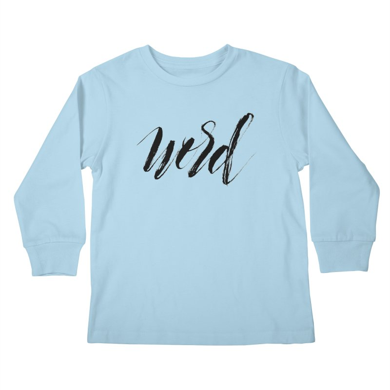 Word Kids Longsleeve T-Shirt by wellchosenletters' Artist Shop