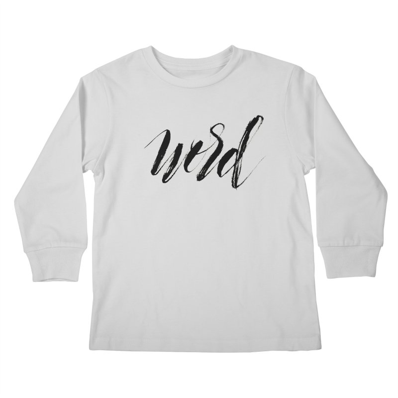 Word Kids Longsleeve T-Shirt by wellchosenletters' Artist Shop