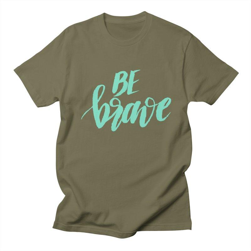 Be Brave Sea Foam Men's Regular T-Shirt by wellchosenletters' Artist Shop