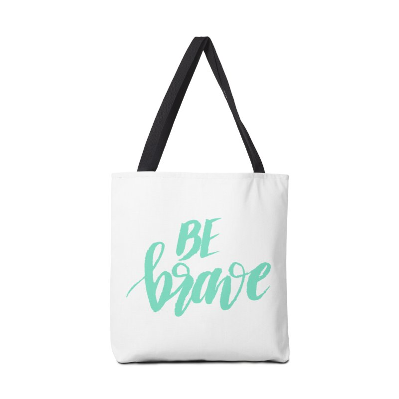 Be Brave Sea Foam Accessories Tote Bag Bag by wellchosenletters' Artist Shop
