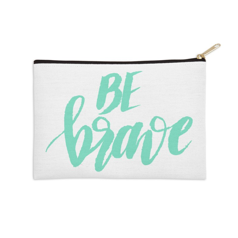 Be Brave Sea Foam Accessories Zip Pouch by wellchosenletters' Artist Shop