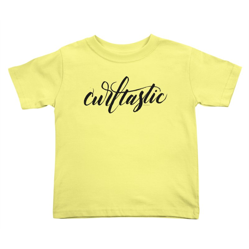 Curltastic Kids Toddler T-Shirt by wellchosenletters' Artist Shop