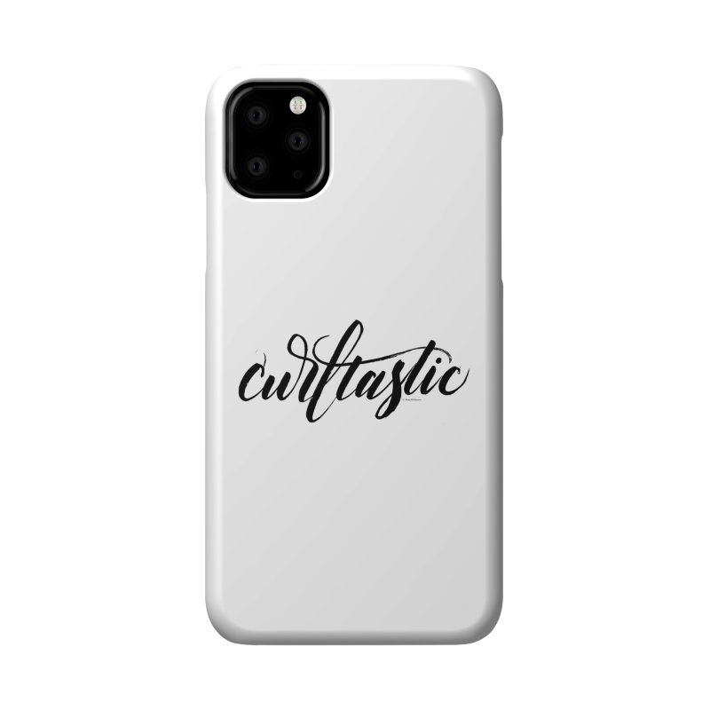 Curltastic Accessories Phone Case by wellchosenletters' Artist Shop