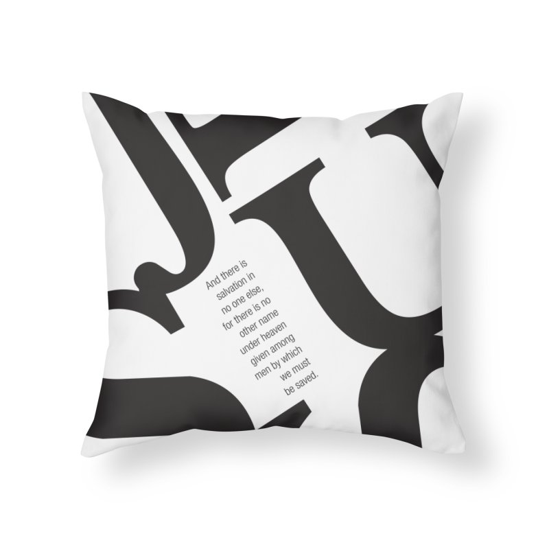 No Other Name Home Throw Pillow by wellchosenletters' Artist Shop