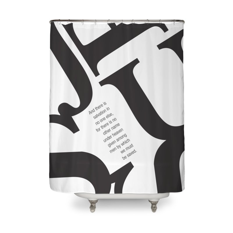 No Other Name Home Shower Curtain by wellchosenletters' Artist Shop
