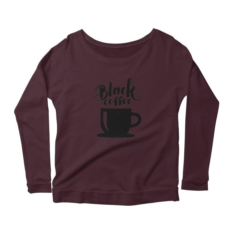 Black Coffee Calvinist Women's Scoop Neck Longsleeve T-Shirt by wellchosenletters' Artist Shop