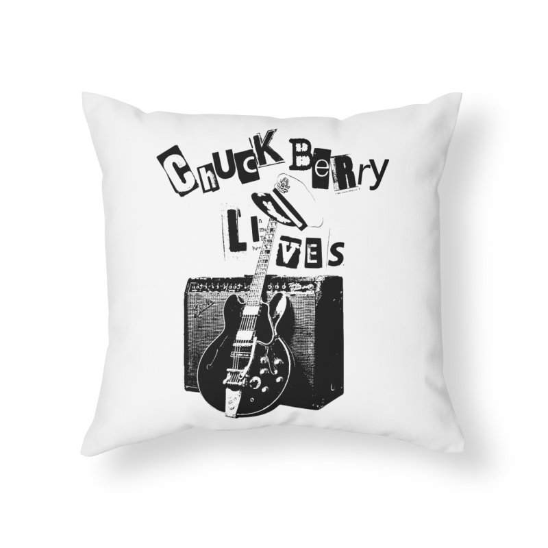CHUCK BERRY LIVES Home Throw Pillow by wendigoproductionsnyc's Shop
