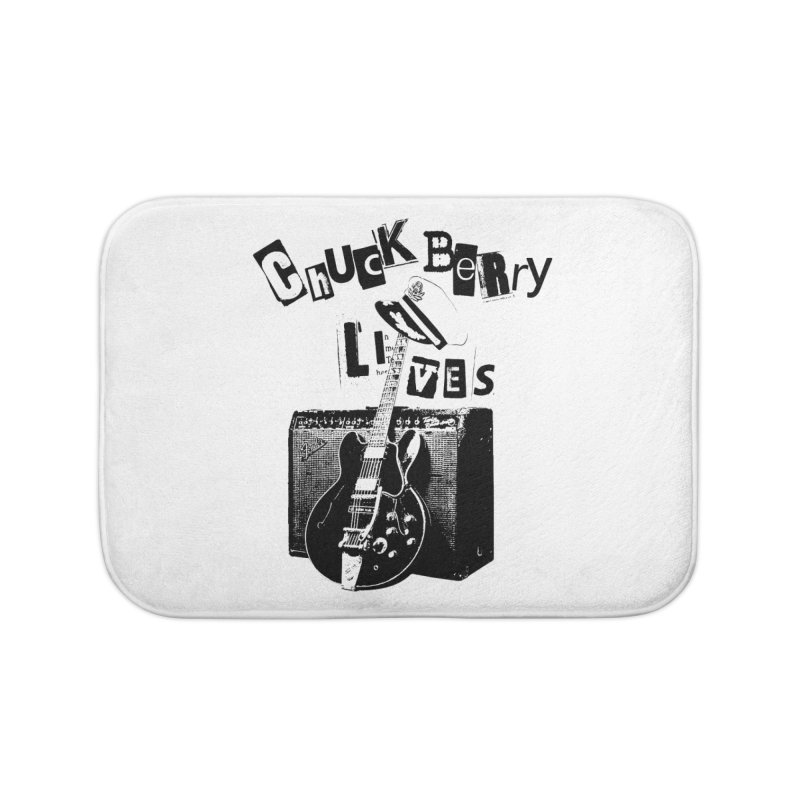 CHUCK BERRY LIVES Home Bath Mat by wendigoproductionsnyc's Shop
