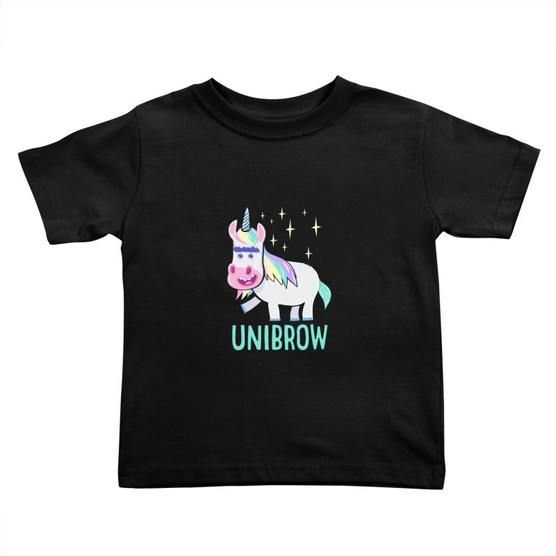 Unibrow Kids Toddler T-Shirt by