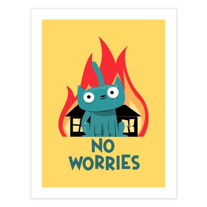 No worries Home Fine Art Print by