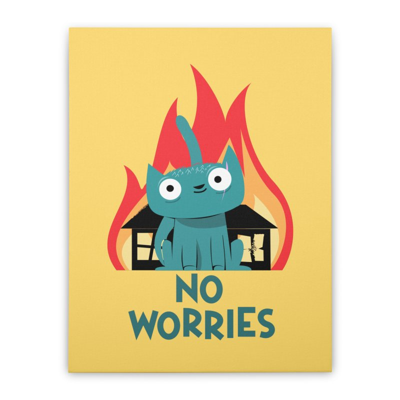 No worries Home Stretched Canvas by