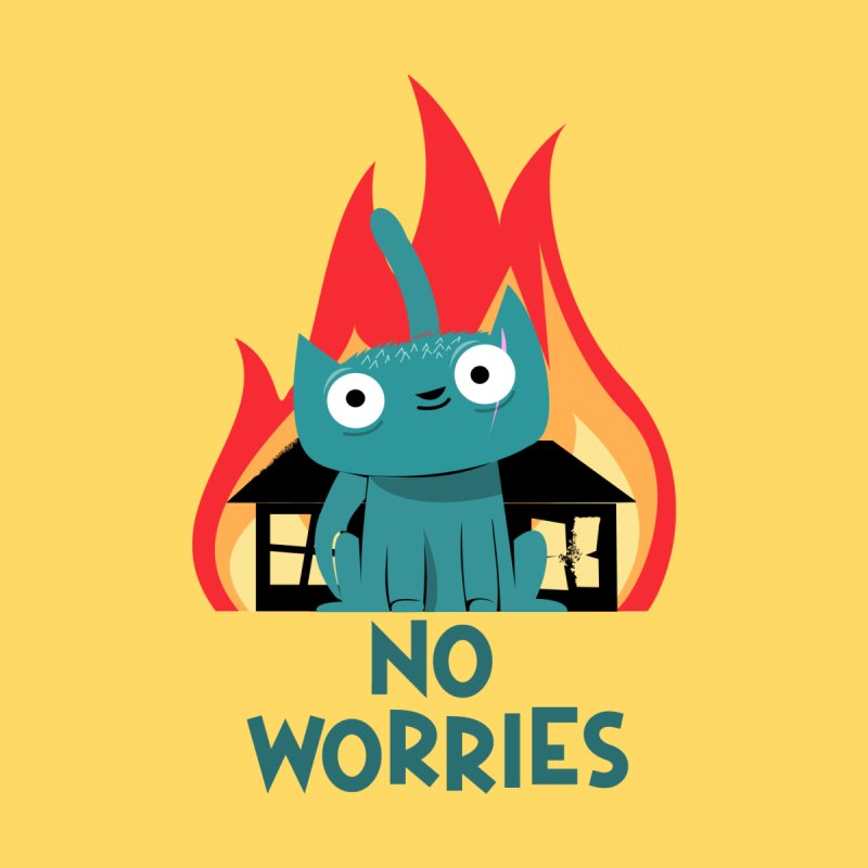 No worries by