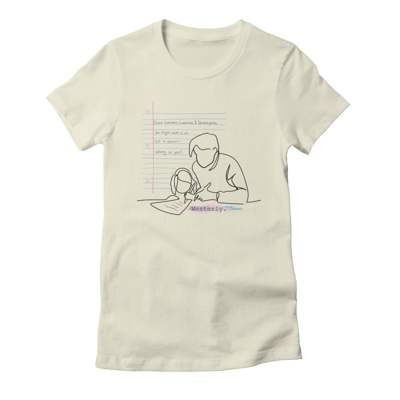 Tell the Landlords Women's T-Shirt by Westerly Merch